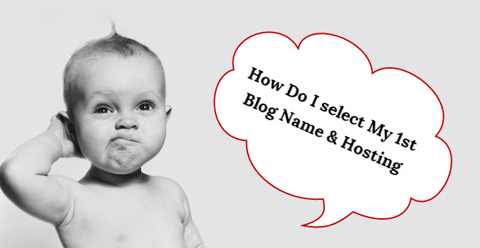 Domain & Hosting Selection - How to Start a Blog - Part 2