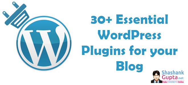 Plugins your Blog Needs