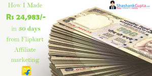 flipkart affiliate marketing how I made 25000 in a month