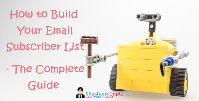 How to Build Your Email List – The Complete Guide
