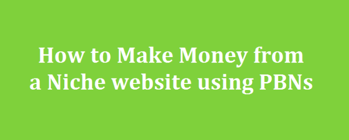 how-to-make-money-from-a-niche-website