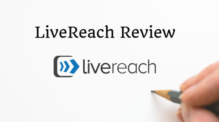 LiveReach Review